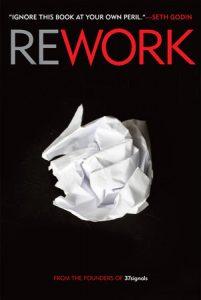 Rework | Jason Fried & David Heinemeier Hansson (Book Review)