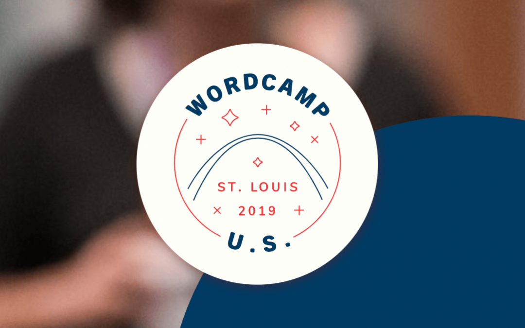 2019 WordCamp US Review